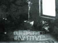 Our Brother The Native :: Single Cover