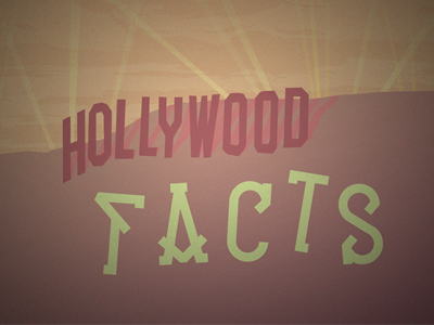 Hollywoodfactsdribbble