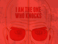 I am the one who knocks.