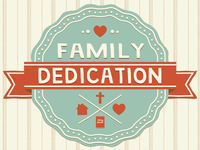 Family_dedication_dribbble_teaser