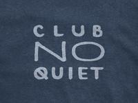 Club No Quiet