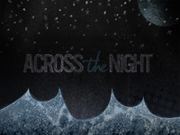 Across the Night