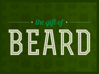 The Gift of Beard