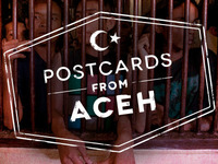 Postcards from Aceh