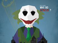 """Why so serious ? "" - The Dark Knight"