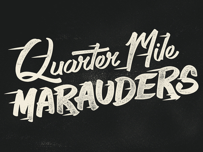 Quarter Mile Marauders