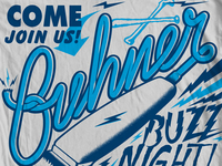 Buhner Buzz Night