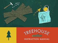 Treehouse Instruction Manual