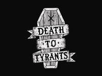 Death to Tyrants