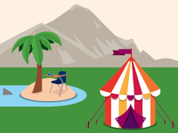 Mountains, beach, circus