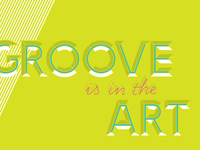 Groove is in the Art