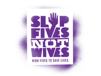 Slap Fives Not Wives