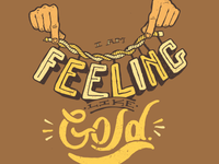 I Am Feeling Like Gold