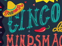 Cinco de Mindsmack on Dribbble