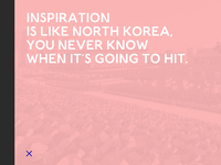 North Korea = Inspiration