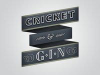 Cricket & Gin