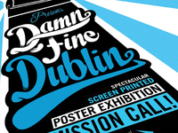 Damn Fine Dublin Screen Printed Poster