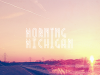 Morning Michigan