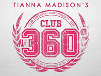 Tianna Madison's Club 360