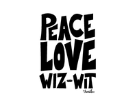 Peace Love Wiz-Wit