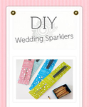 DIY Wedding Sparklers