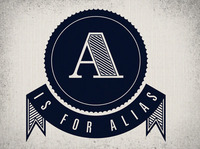 A Is For Alias