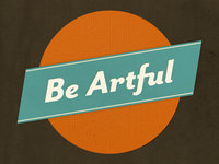 Be Artful
