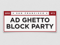 Ad Ghetto Block Party Lockup