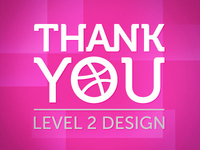 Thank You Level 2 Design