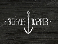 Remain Dapper