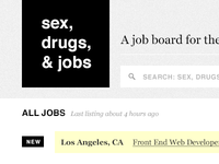 Sex, Drugs, & Jobs