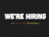 We're Hiring a Front-End Developer