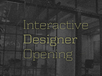 Interactive Designer Opening