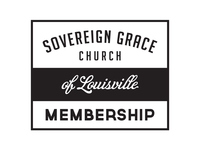 Sovereign Grace Church of Louisville Membership cover