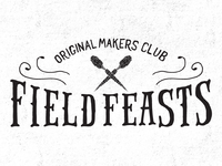 Original Makers Club Field Feasts
