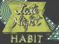 """Late Night Habit"" tee"
