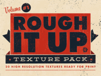 Rough It Up Texture Pack Vol. #1