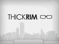 ThickRim Homepage