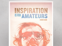 Inspiration is for Amateurs - Chuck Close