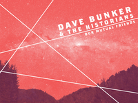 Dave Bunker And The Historians (Local Love Series)