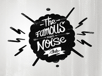 The famous make noise Club