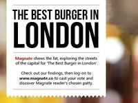 The Best Burger in London - Magnate