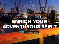 """Enrich Your Adventurous Spirit"""