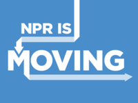NPR is Moving