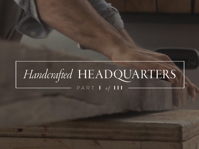 Handcrafted Headquarters