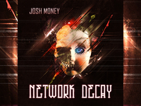 Josh Money - Network Decay