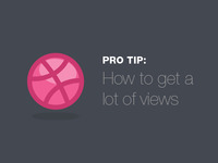 PRO TIP: How to get a lot of views