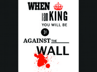 When I am King...