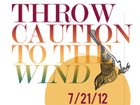 Throw Caution to the Wind