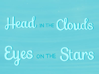 Head In The Clouds, Eyes On The Stars